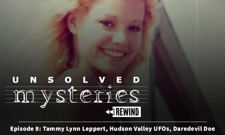 Episode 8: Tammy Lynn Leppert, Hudson Valley UFOs, Daredevil Doe