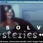 Unsolved Mysteries Rewind: EP25: Short Walk Home, Dinnertime Bandit, Hell's Angel Fugitive and Breakout Mom